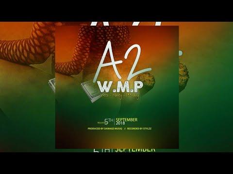 A2 -  W.M.P (Official Music Audio)  2018