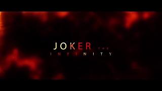 JOKER THE INFINITY Independent Movie 2017