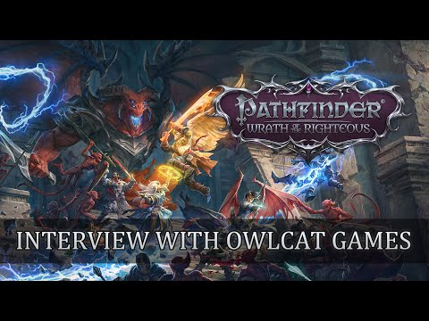 Pathfinder: Wrath of the Righteous, An Interview With Owlcat Games (GAMEPLAY)