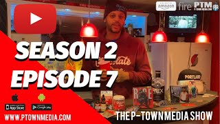 The P-Town Media Show S2 Ep7
