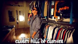 Talent Couture - Closet Full Of Clothes