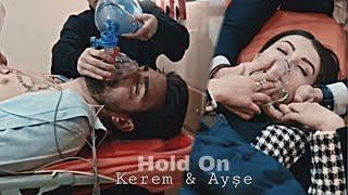 Kerem & Ayşe || Hold On