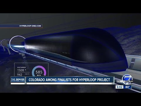 Denver to Colorado Springs in 9 mins? Colorado could build one of first Hyperloop routes in world