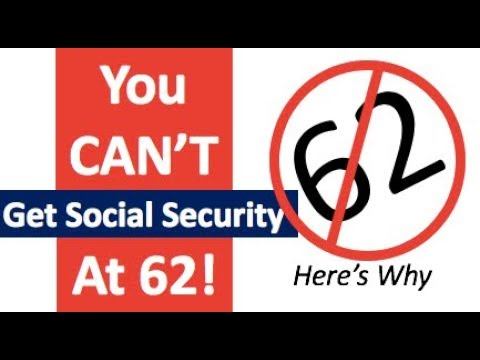 You CAN'T Take Social Security at 62 (Here's Why)