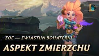 Zoe: Aspekt Zmierzchu — Zwiastun bohaterki