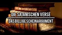 Die satanischen Verse | Scheinargument widerlegt