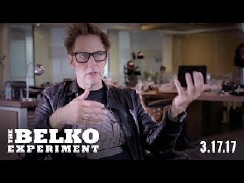 THE BELKO EXPERIMENT BEHIND THE SCENES WITH JAMES GUNN