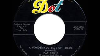 1958 HITS ARCHIVE: A Wonderful Time Up There - Pat Boone (his original hit version)