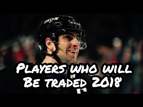 NHL Players who will be TRADED during the 2018 season