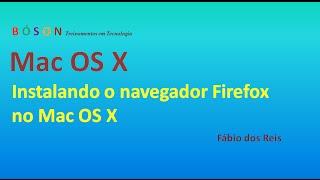 Mac OS X - Instalando o Navegador Firefox