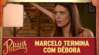 Marcelo termina com Débora   As Aventuras de Poliana