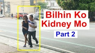 BILHIN KO KIDNEY MO (Part 2)