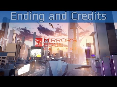 Mirror's Edge Catalyst - Ending and Credits [HD 1080P/60FPS]