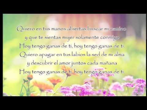 Hoy Tengo Ganas De Ti (lyric)