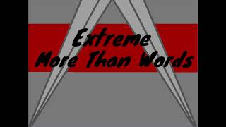 Extreme - More Than Words (1 Hour Loop)