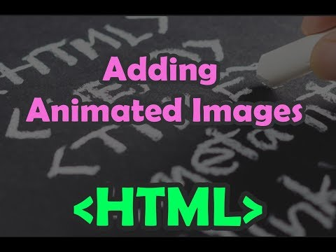 HTML | HTML Multimedia - Codes For The Image Operations (Chap7) | Adding Animated Images In Web Page