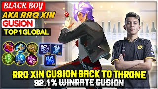 Download RRQ XIN Gusion Back To Throne, 92.1 % Winrate Gusion [Top 1 Global Gusion] BLACK BOY Mobile Legends