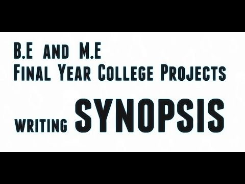 B.E and M.E Final Year Projects - writing your project Synopsis