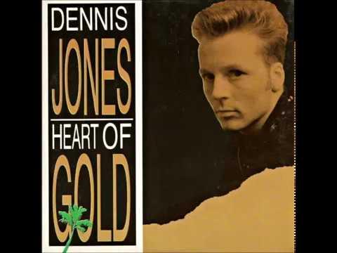 Dennis Jones - Heart of Gold