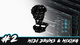 Audiosthetics #2   Mİdi Drums & Mixing