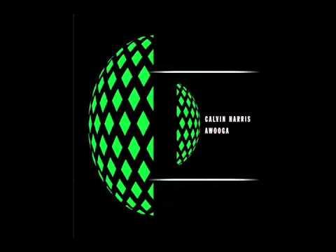 Awooga - Calvin Harris (Hq)