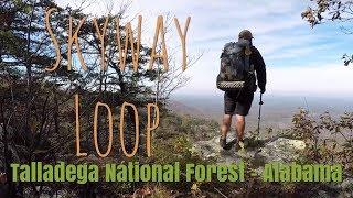 Backpacking the Skyway Loop   Talladega National Forest   Alabama