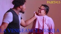 La Vengeance D'Emila Episode 15/Emila/Cyber/Christie/Mamina/Tayson/Belle/Dènye Dimansyon