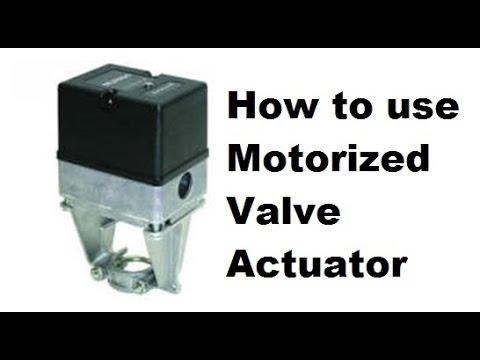 How To Use Motorized Valve Actuator Urdu Hindi Youtube