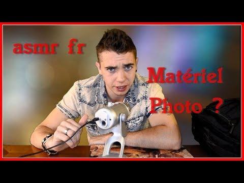 ASMR Fr : Matériel Photo !