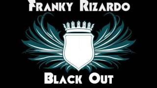 Franky Rizardo & Roul and Doors - Black Out