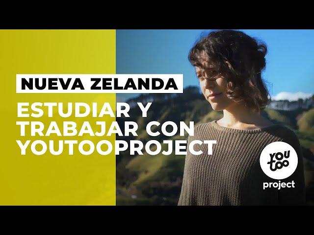 Estudiar y trabajar en Nueva Zelanda - YouTOOProject