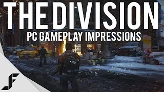 THE DIVISION - PC Gameplay Impressions