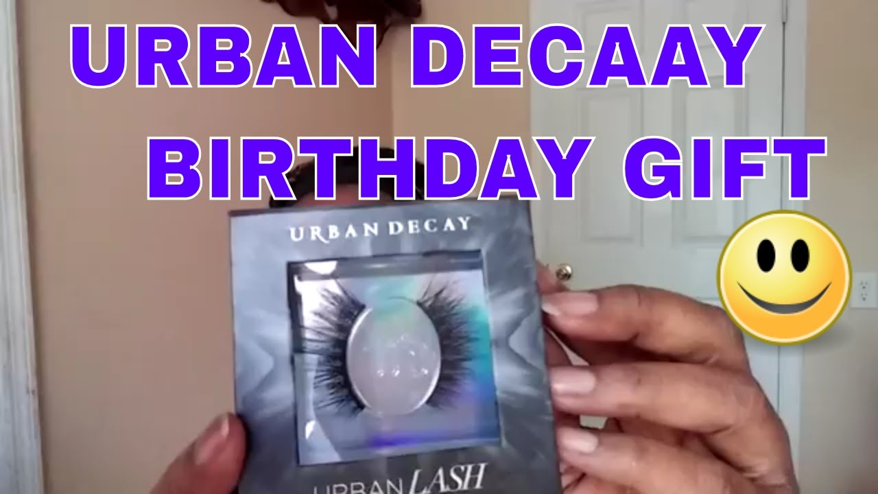 Urban Decay Birthday Gift Youtube