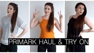 PRIMARK HAUL & TRY ON // SPRING 2016