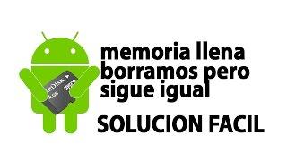 Espacio De Almacenamiento Insuficiente, Memoria Llena En Android. Solucion