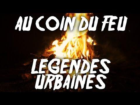 """Au Coin du Feu - Ep01 - """"Histoires qui font peur et légendes urbaines"""""""