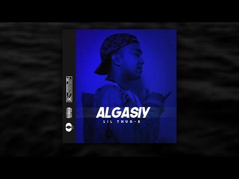 Lil Thug E - Algasiy (Official Audio)