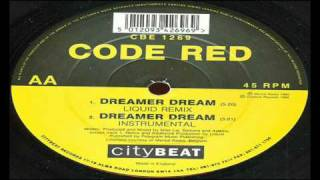 Code Red - Dreamer Dream (Instrumental)