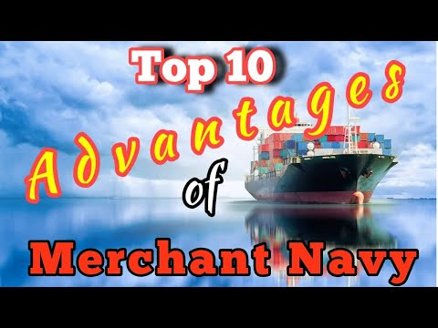 Top 10 Advantages Of Merchant Navy | Why Maritime is an AWESOME career! | Mariner Mahbub