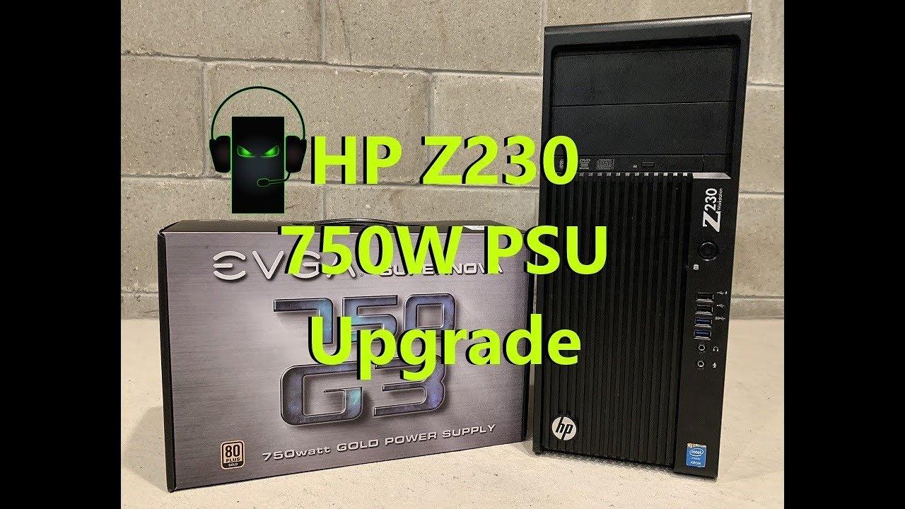 HP Z230 750W Power Supply Upgrade