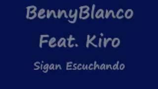 Gambar cover Sigan Escuchando BennyBlanco feat kiro