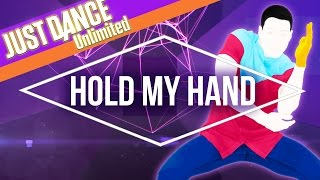 Just Dance Unlimited – Hold My Hand by Jess Glynne – Official [US]