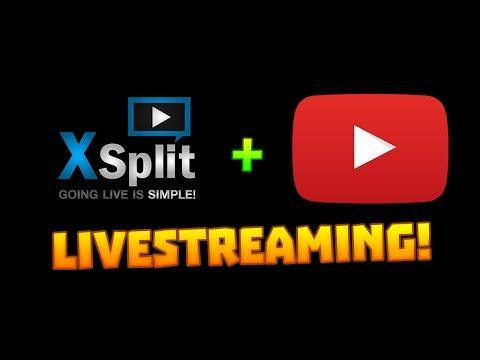 How to Livestream! (Xsplit + YouTube)