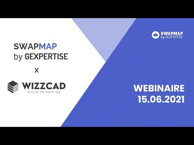 [REPLAY] Webinaire Proptech - Wizzcad