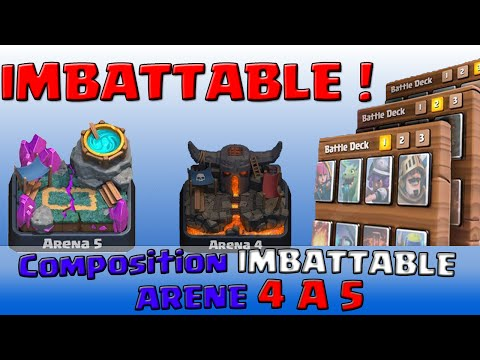 COMPO IMBATTABLE ARENE 4 A 5 CLASH ROYALE