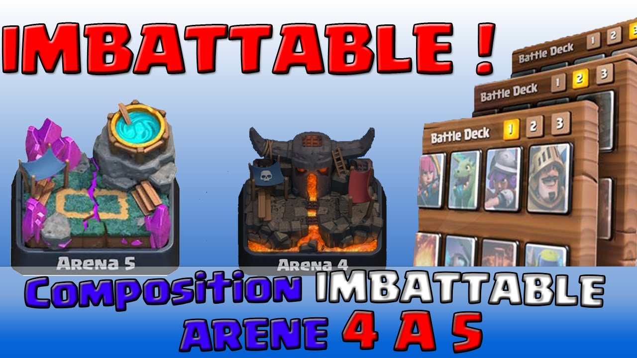 Compo imbattable arene 4 a 5 clash royale youtube for Deck arene 5 miroir