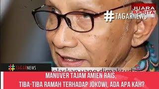 Manuver Tajam Amien Rais, Tiba Tiba Ramah Terhadap Jokowi, Ada Apa Kah