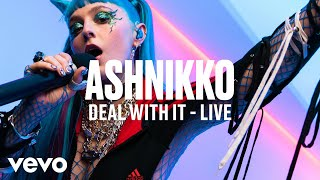 Ashnikko - Deal With It (Live) | Vevo DSCVR