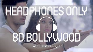 Ek Villain | Ankit Tiwari | Sidharth Malhotra (8D BOLLYWOOD) (USE HEADPHONES)