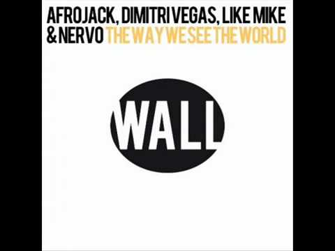The way we see the world - Afrojack...